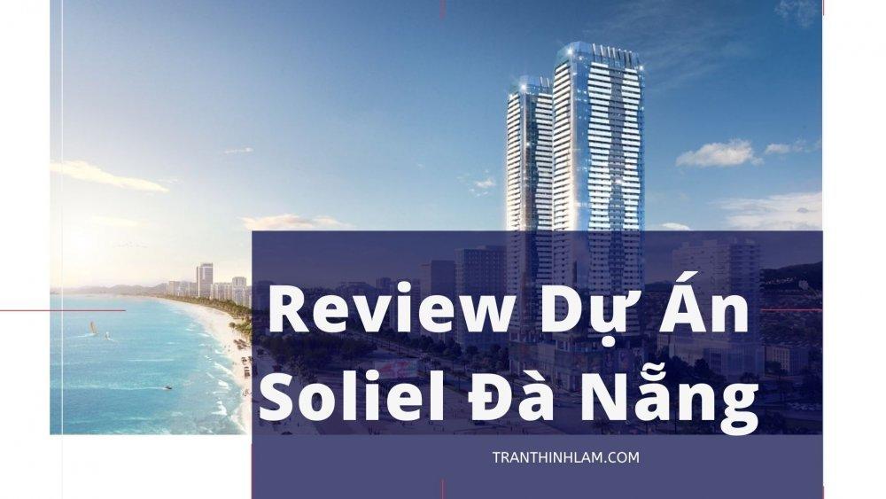 Review Dự Án Soliel Đà Nẵng