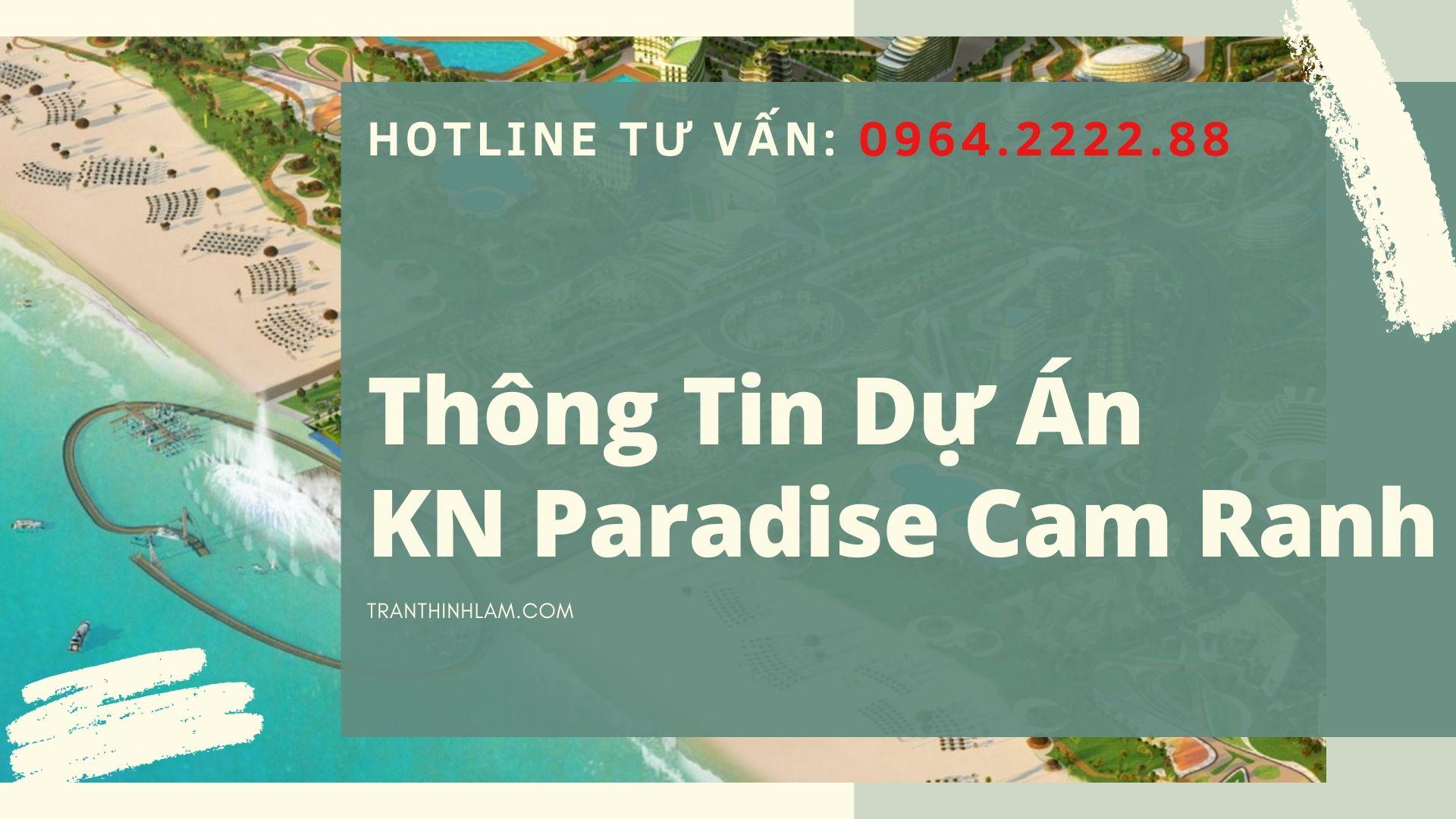 Thông Tin Dự Án Kn Paradise Cam Ranh