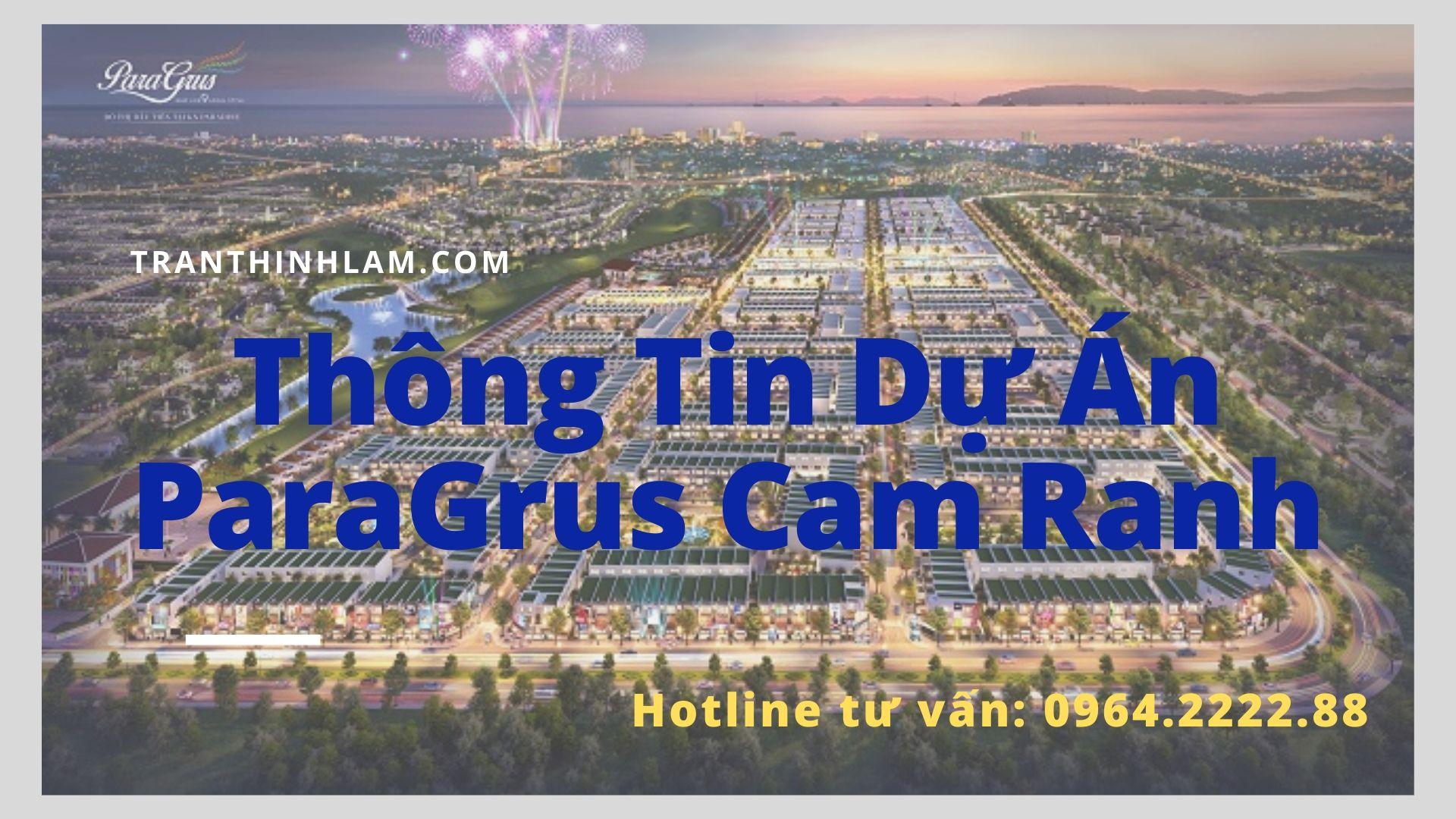 Thông Tin Dự Án Paragrus Cam Ranh