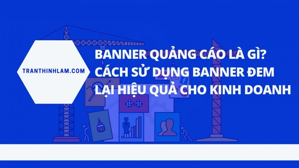 Banner Quang Cao La Gi