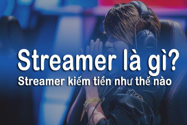 Nghe Streamer La Gi