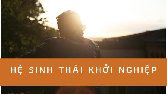 He Sinh Thai Khoi Nghiep