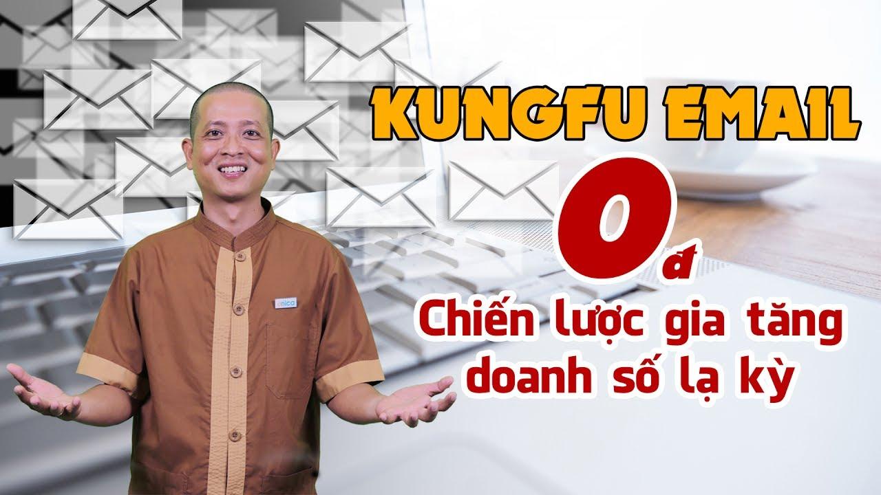 Khóa Học Kungfu Email 0 Đồng Và Chiến Lược Tăng Doanh Số