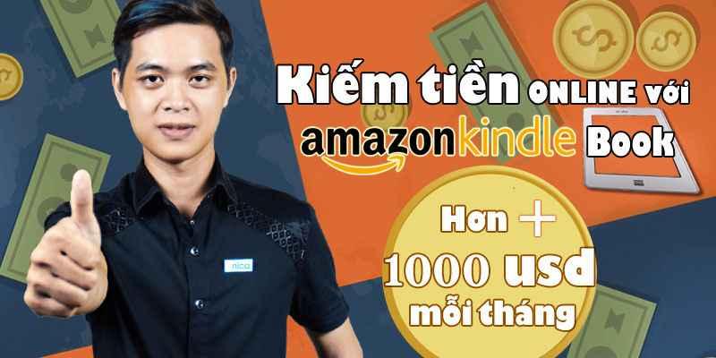 Khóa học Kiếm $1000 mỗi tháng với Amazon Kindle Book