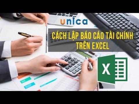 Cách lập báo cáo tài chính trên Excel
