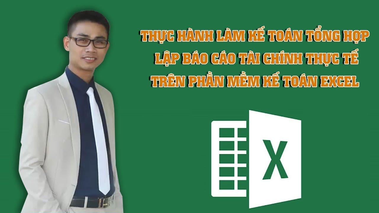 Khóa học kế toán tổng hợp - Thành thạo trong 30 ngày