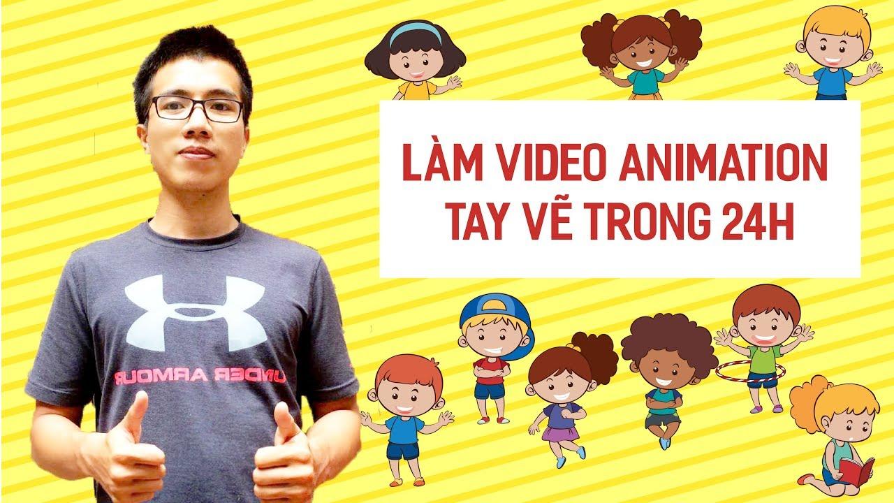 Học làm Video Animation Tay Vẽ trong 24h