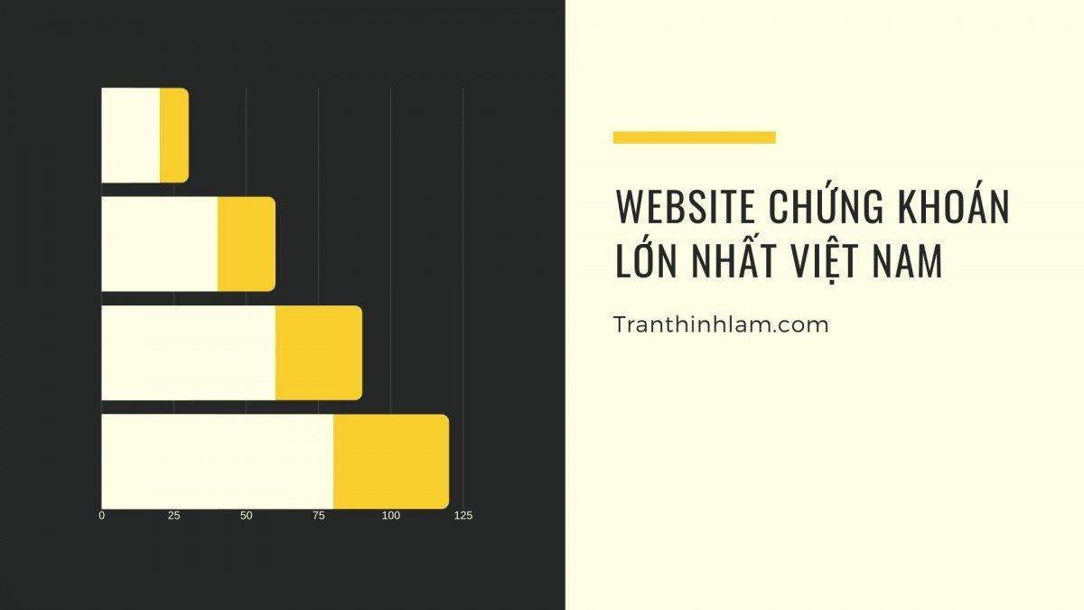 website chứng khoán lớn nhất Việt Nam